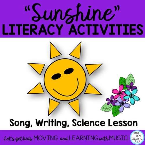 "Sun Literacy activities and Song ""Sunshine, Sunshine"""