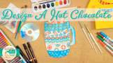 Winter Activities: Hot Chocolate Art Project, Roll-A-Dice