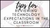 Reviewing Technology Expectations in the Classroom   The S