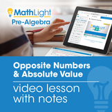 Opposite Numbers & Absolute Value Video Lesson | Good for
