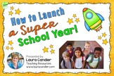 How to Launch a Super School Year Free Back to School Webinar