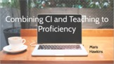 Teaching Foreign Language Through CI and Proficiency