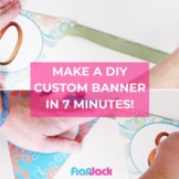Make a DIY Custom Banner in Under 7 Minutes!