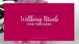 Wellbeing Rituals Video Training