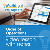 Order of Operations Explanation Video with Student Notes |