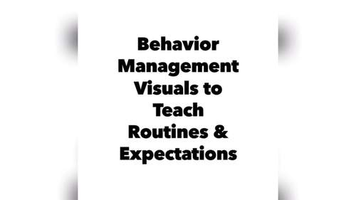 Behavior Visuals To Teach Routines & Expectations