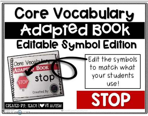 Core Vocabulary Editable Symbol Adapted Book: STOP