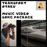Japanese Song & Downloadable Video Package: 'Transport Otaku'