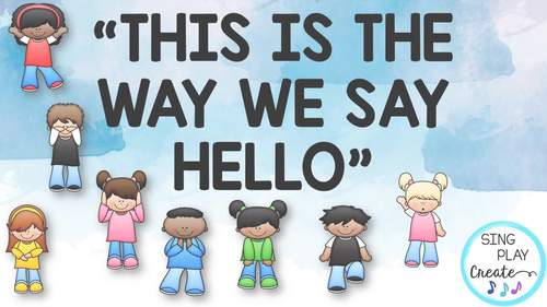 """Music Class Hello Song: """"This is the Way We Say Hello"""" Video, Mp3 Tracks"""