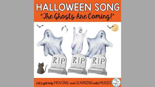 "Halloween Music: ""The Ghosts Are Coming!"" Song, Activities, Actions, Mp3"