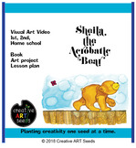 Distance Learning Art Video - Sheila the Acrobatic Bear