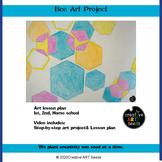 Distance Learning Art Video - Bee Art Project - Hexagon
