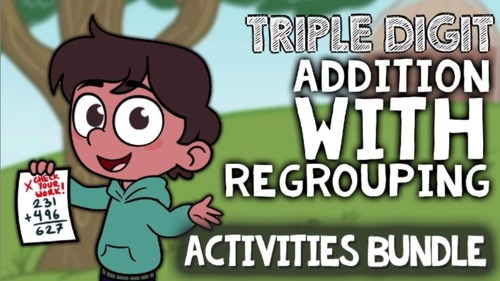 3-Digit Addition with Regrouping: Triple Digit Addition Game, Worksheet, & Video