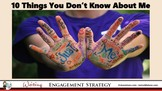 10 Things You Don't Know About Me: Engagement Strategy