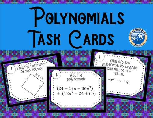 Polynomial Operations Review Task Cards