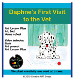 Distance Learning Art Video- Daphne's First Visit to the Vet
