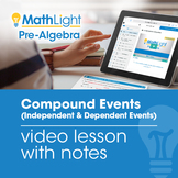 Compound Events Video Lesson with Student Notes  | Good fo