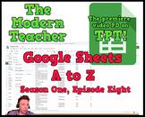 Google Sheets; A to Z (26:23) - The Modern Teacher
