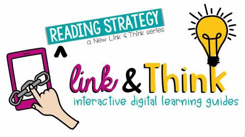 Reading Strategy Link & Think:  Asking Questions (Google Classroom Compatible)