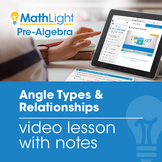 Angle Types & Relationships Video Lesson with Student Note