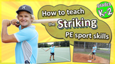 Striking PE & Sport Skills - How to teach the fundamentals