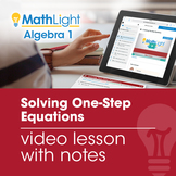 Solving One Step Equations Video Lesson with Guided Notes