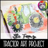 Farm Art Project, Tractor Art Lesson