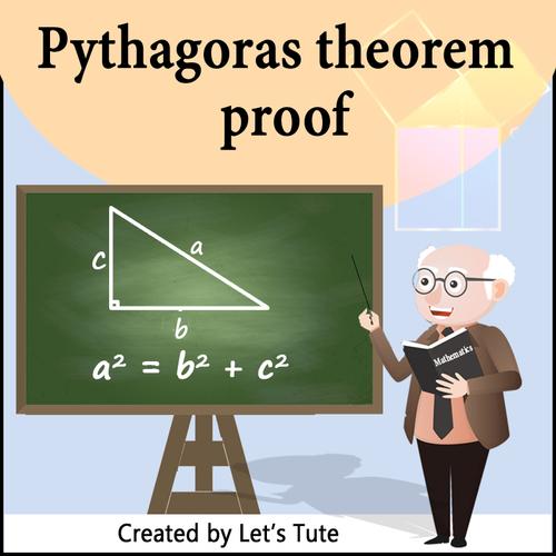 Mathematics  Pythagoras Theorem Proof - Derivation (Geometry)