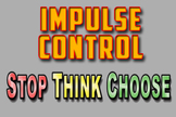 #02. Stop, Think, Choose!