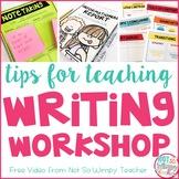 Writing Workshop Tips FREE Video