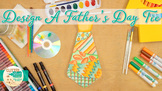 Father's Day: Tie Art Project, Roll-A-Dice Game, & Art Sub