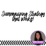 Summarizing Strategy That Works