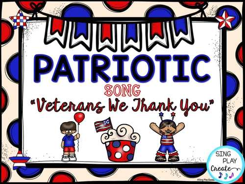 Patriotic Veterans Day Song And Music Lesson Veterans We Thank You