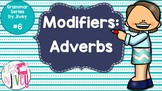 Adverbs - Grammar Series by Jivey #6 (Distance Learning)