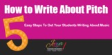 MUSIC - How to Write About Pitch - FREE Training Video