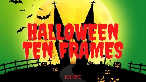 Halloween Ten Frames, Math, Subitizing, Numbers, Quantity and Magnitude, FUN!!