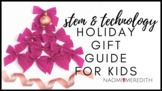 5 STEM Gifts for Kids You Need In Your Classroom | STEMTec