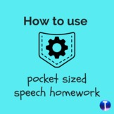 How to Use Pocket Sized Speech Homework