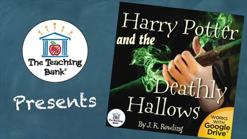 Harry Potter and the Deathly Hallows Novel Study Book Unit