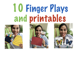 10 Most Popular Finger Plays and Printables!