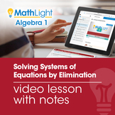 Solving Systems of Equations by Elimination Video Lesson |