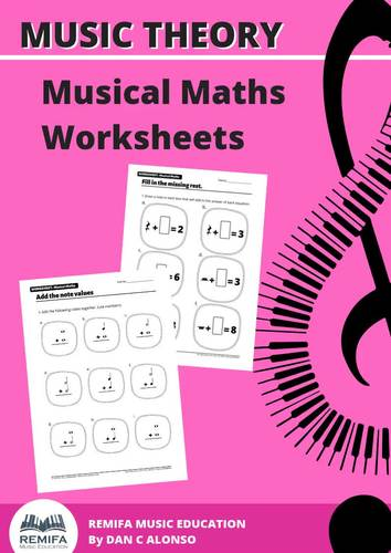 Musical Maths Worksheet Pack - Maths and the musical values combined! + BONUS