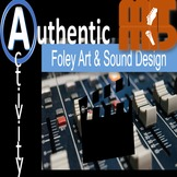 Real World Authentic Activity Foley Art and Sound Design