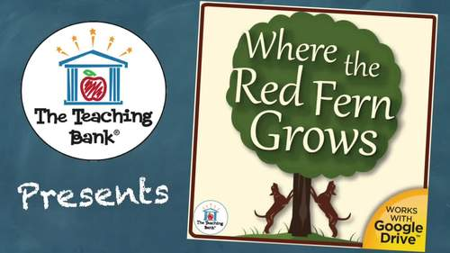 Where the Red Fern Grows Novel Study Book Unit