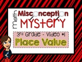 FREEBIE - Math Misconception Mystery - 3rd Grade - Video 1