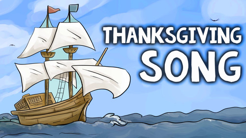 History of the Pilgrims and the First Thanksgiving Song
