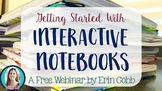 Getting Started With Interactive Notebooks Video: FREE Webinar