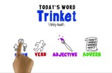 Word of the Week Vocabulary: TRINKET:Whiteboard Video + On