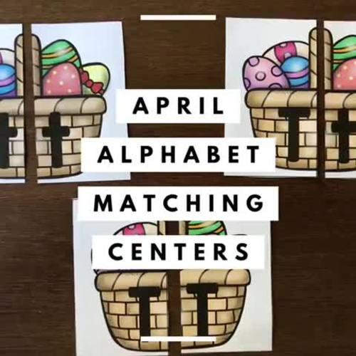 Alphabet Matching Literacy Center Easy Prep Uppercase & Lowercase April Bundle