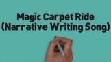 Narrative Writing (Magic Carpet Ride) Video
